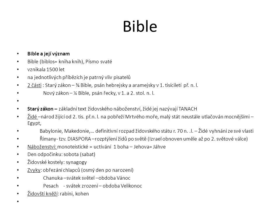 Bible Bible a její význam Bible (biblos= kniha knih), Písmo svaté