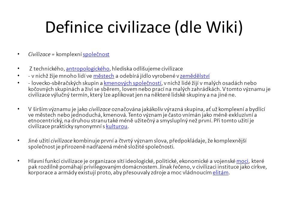 Definice civilizace (dle Wiki)