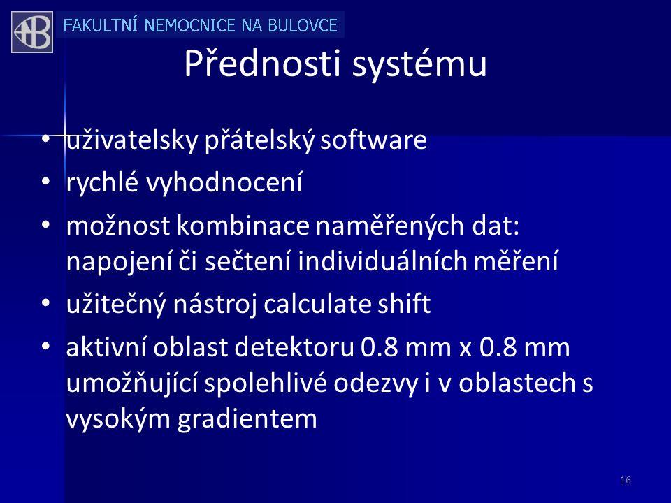 Přednosti systému uživatelsky přátelský software rychlé vyhodnocení