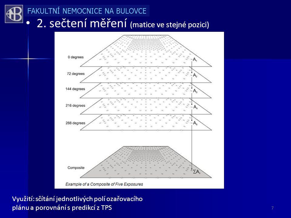 2. sečtení měření (matice ve stejné pozici)