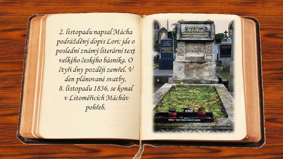 v Litoměřicích Máchův pohřeb.