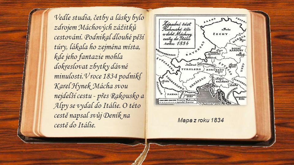 Vedle studia, četby a lásky bylo zdrojem Máchových zážitků cestování