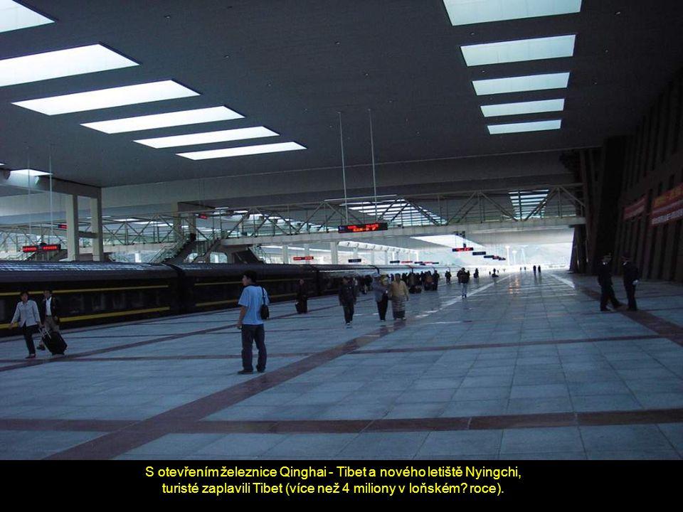 S otevřením železnice Qinghai - Tibet a nového letiště Nyingchi,