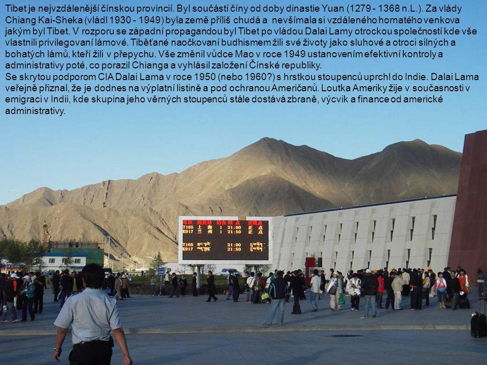 Tibet je nejvzdálenější čínskou provincií