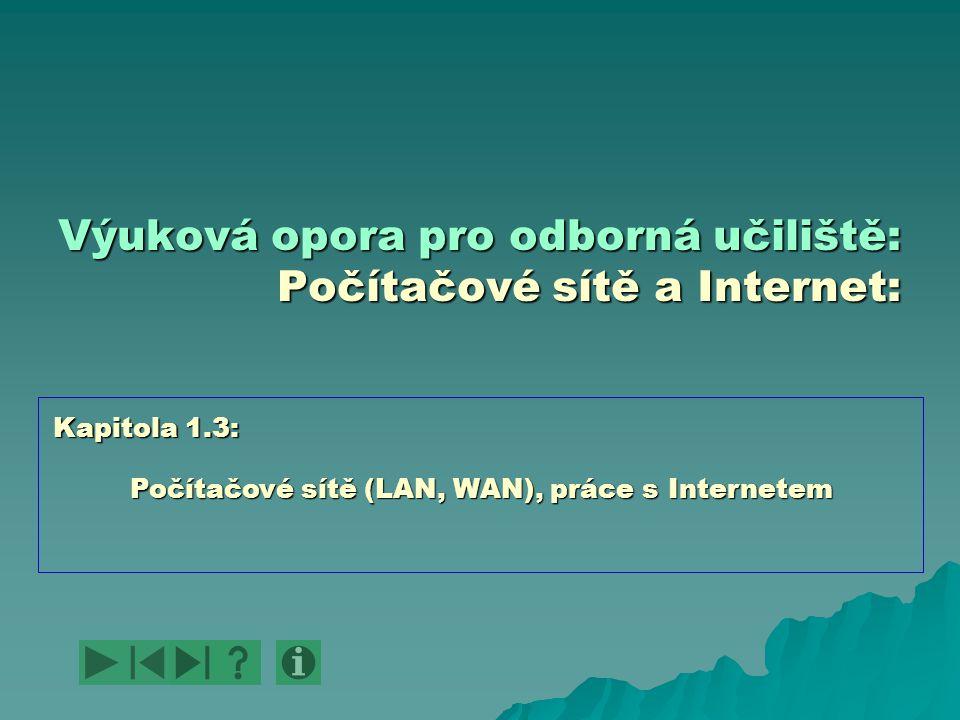 Výuková opora pro odborná učiliště: Počítačové sítě a Internet: