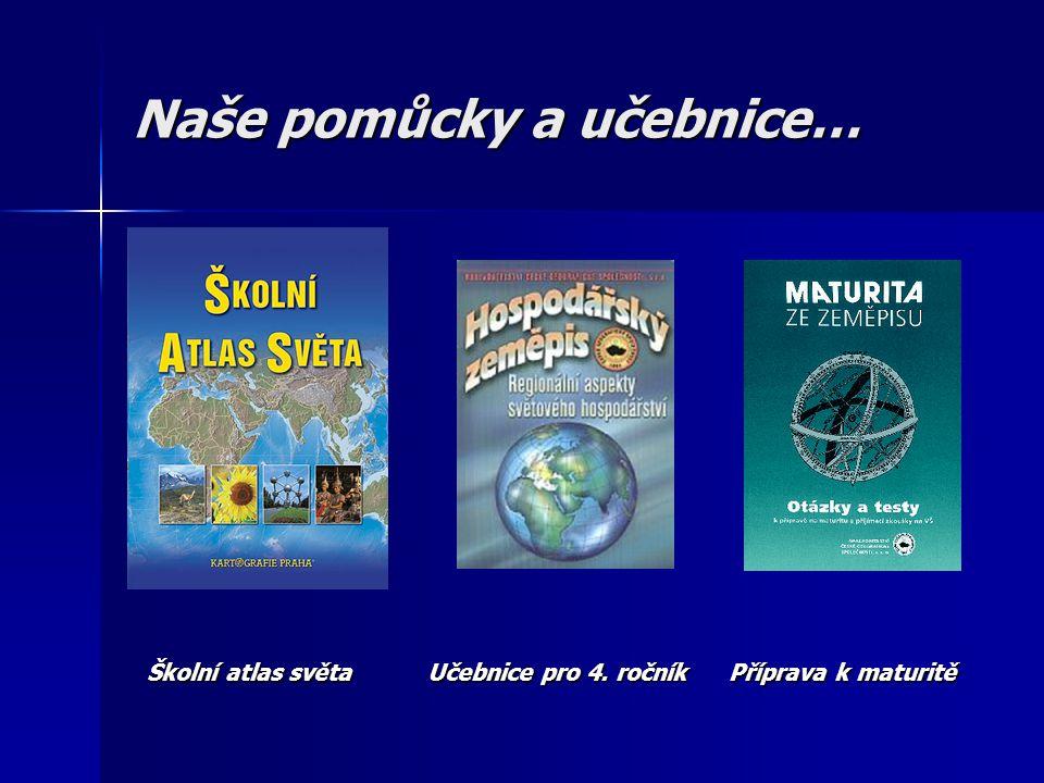 Naše pomůcky a učebnice…