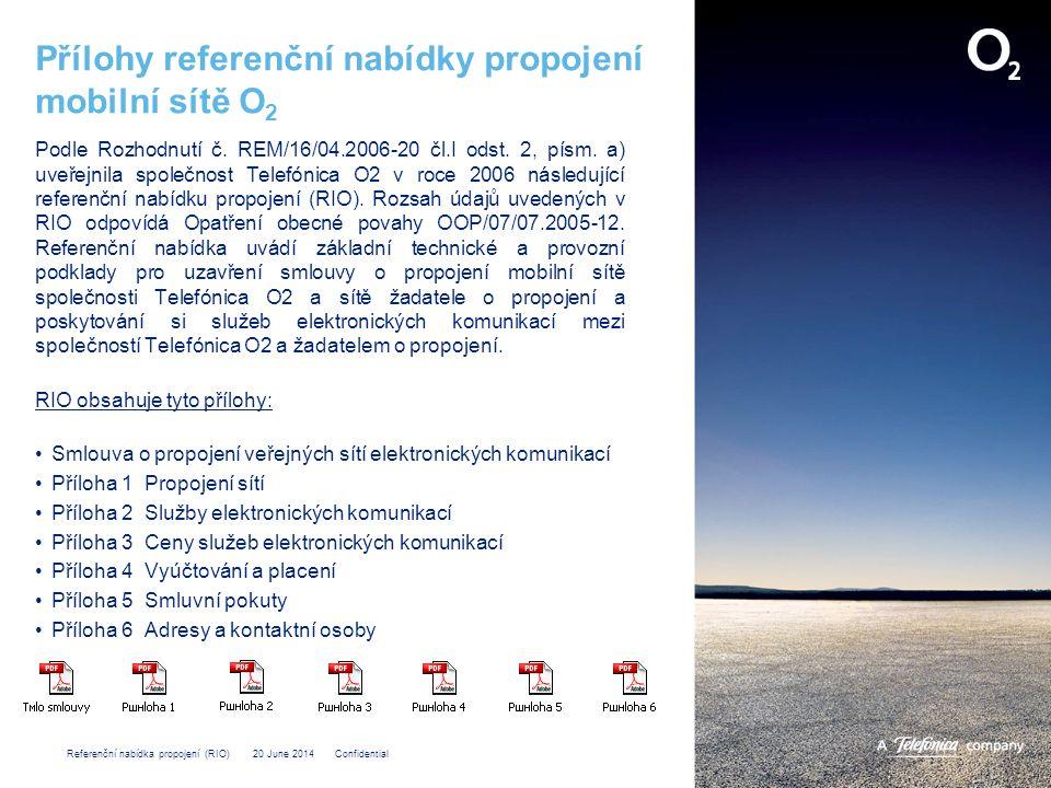Přílohy referenční nabídky propojení mobilní sítě O2