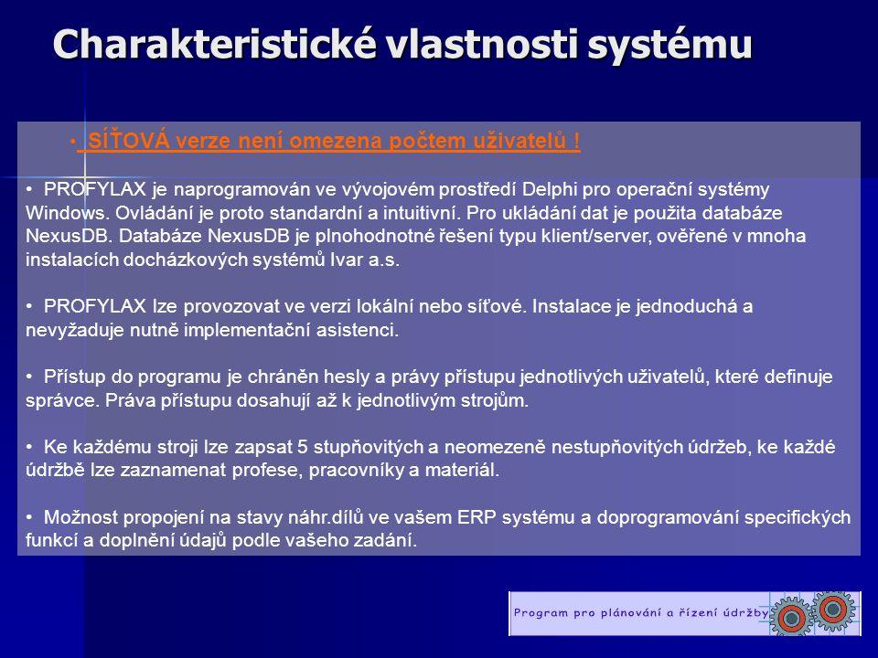 Charakteristické vlastnosti systému