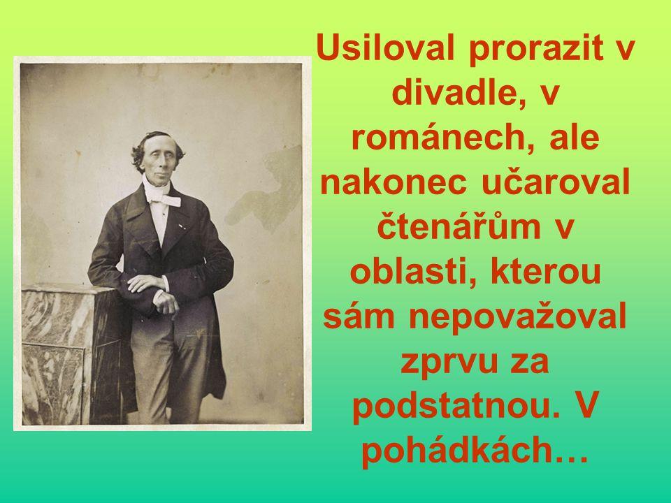 Usiloval prorazit v divadle, v románech, ale nakonec učaroval čtenářům v oblasti, kterou sám nepovažoval zprvu za podstatnou.