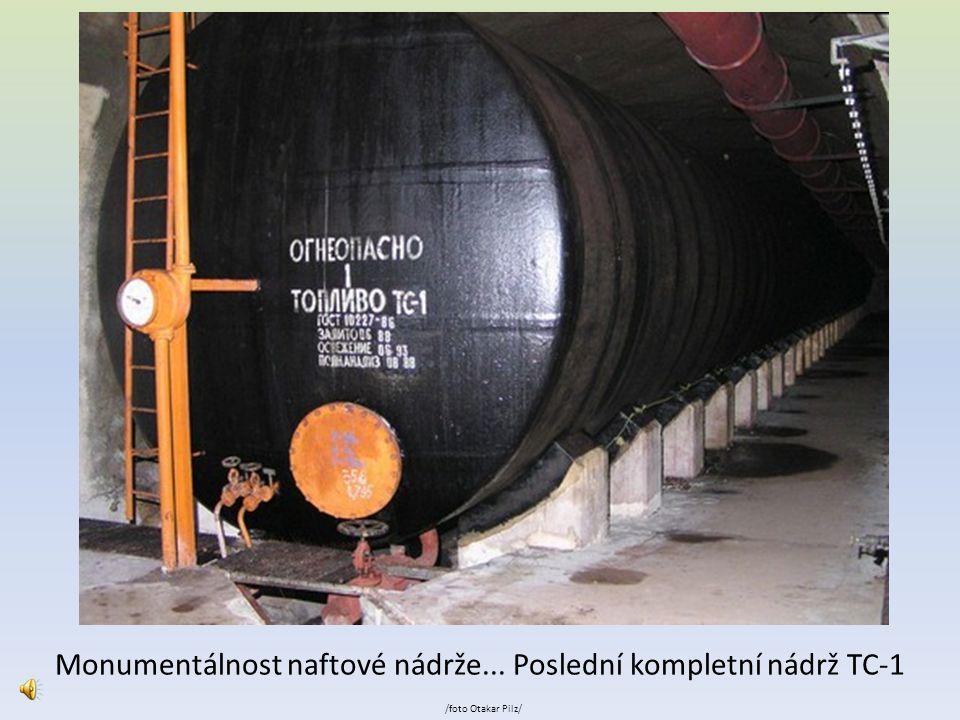 Monumentálnost naftové nádrže... Poslední kompletní nádrž TC-1
