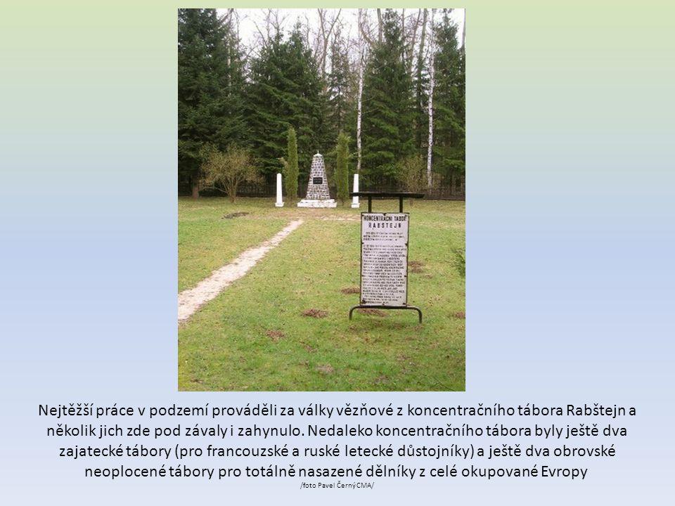 Nejtěžší práce v podzemí prováděli za války vězňové z koncentračního tábora Rabštejn a několik jich zde pod závaly i zahynulo.