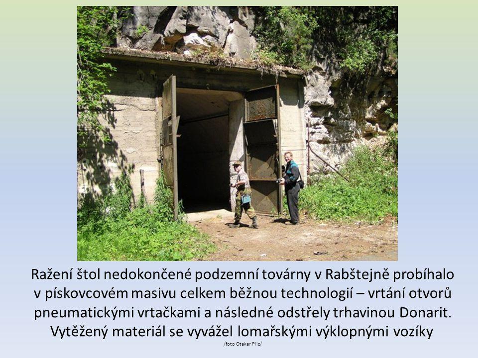 Ražení štol nedokončené podzemní továrny v Rabštejně probíhalo