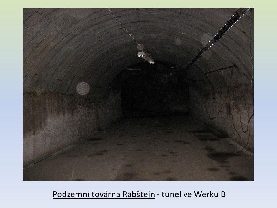 Podzemní továrna Rabštejn - tunel ve Werku B