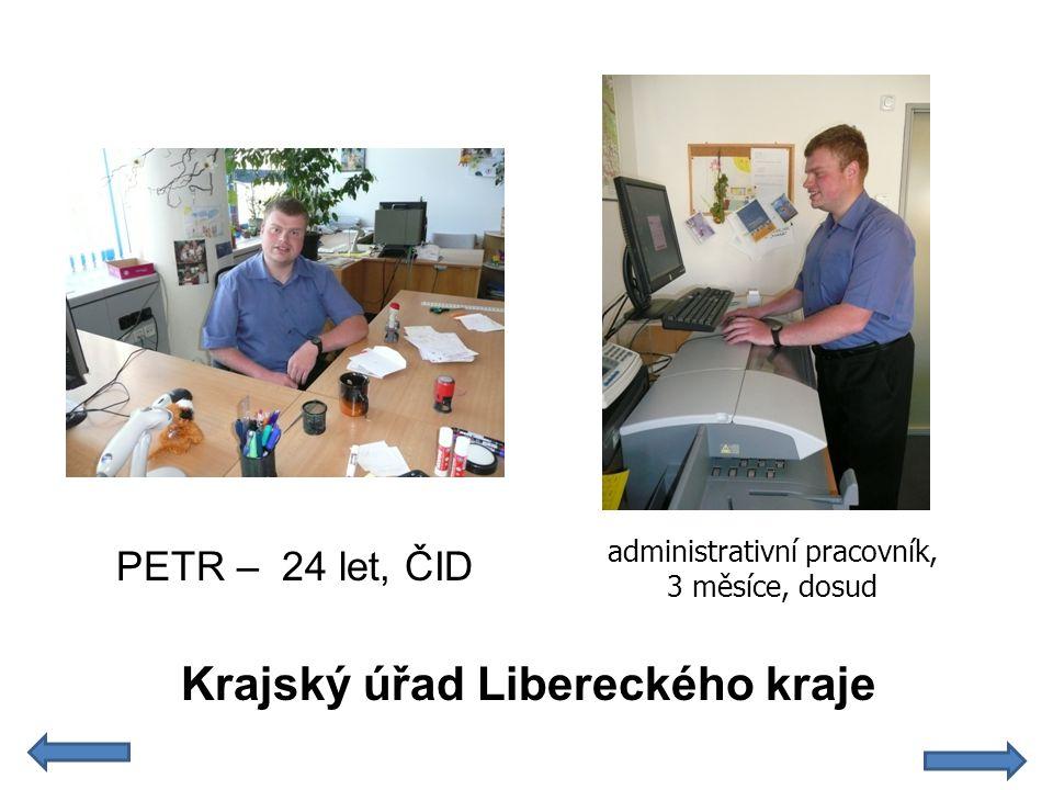 administrativní pracovník, 3 měsíce, dosud