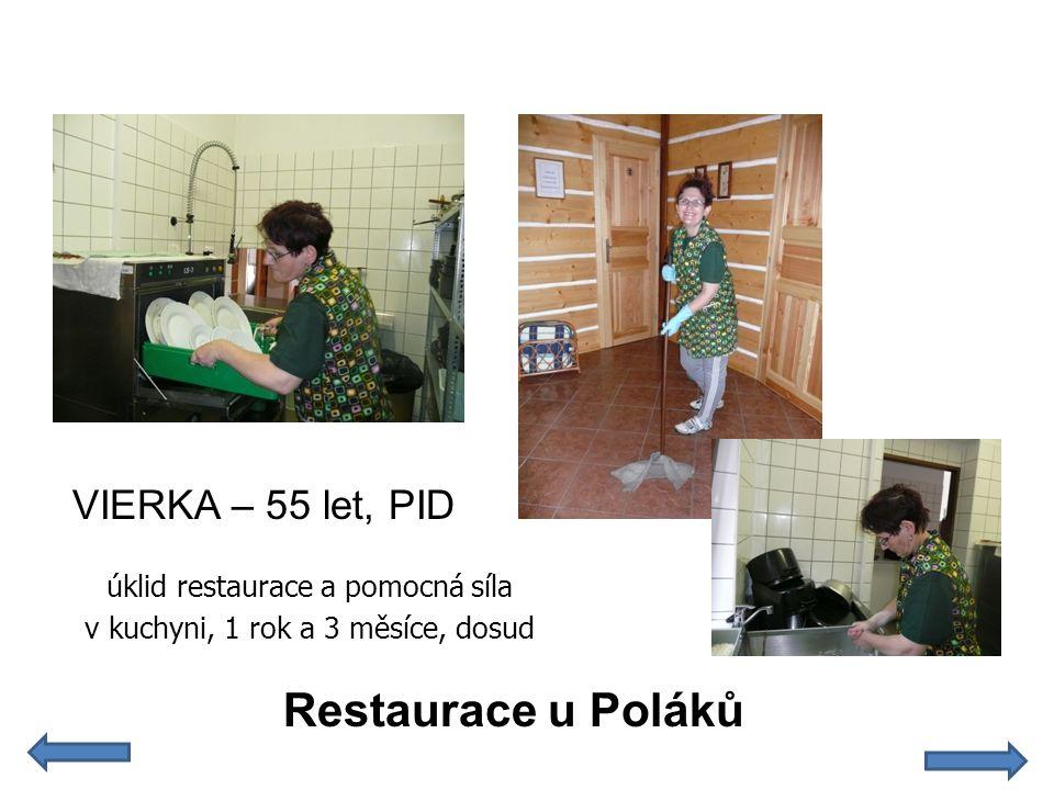 Restaurace u Poláků VIERKA – 55 let, PID