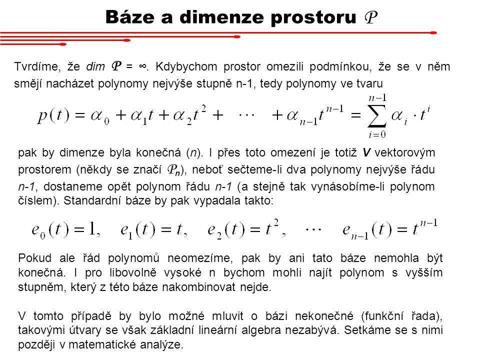 Báze a dimenze prostoru P