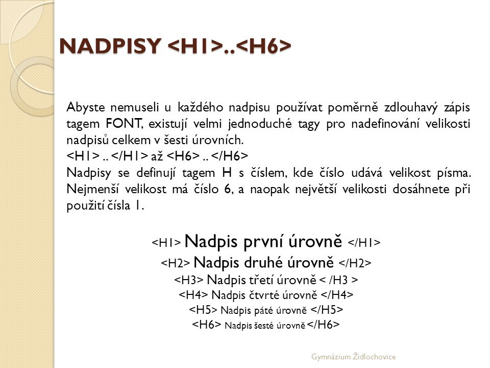 NADPISY <H1>..<H6>