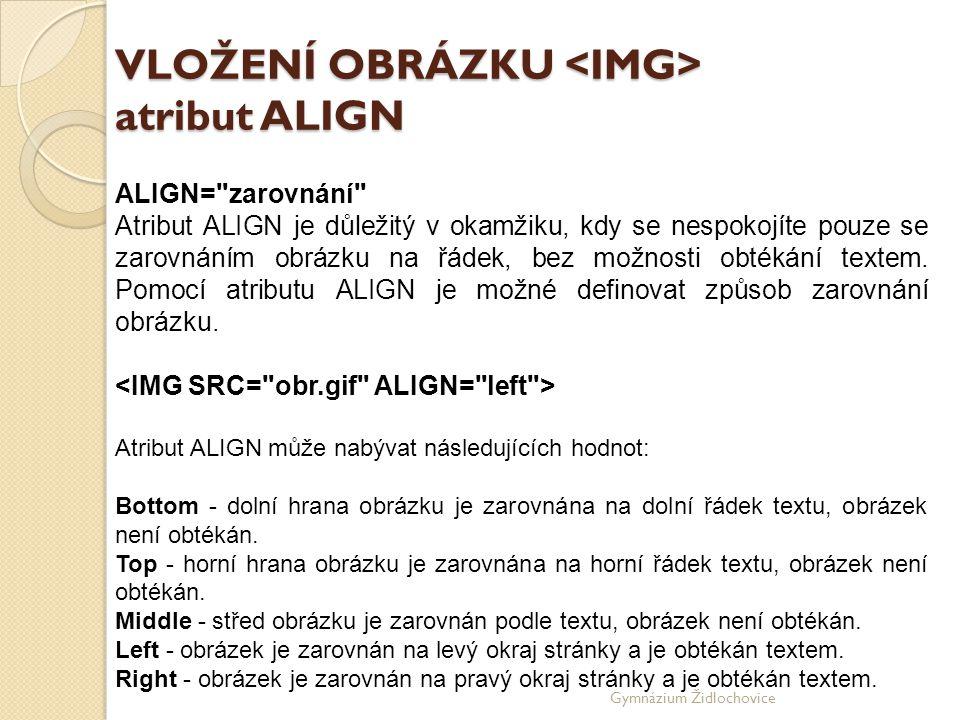 VLOŽENÍ OBRÁZKU <IMG> atribut ALIGN