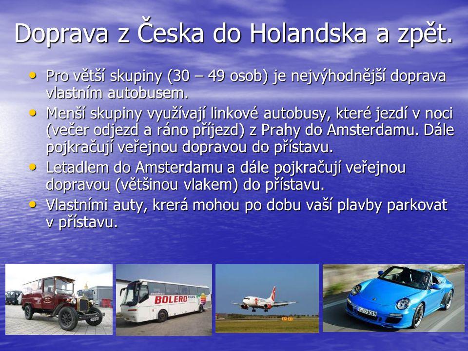 Doprava z Česka do Holandska a zpět.