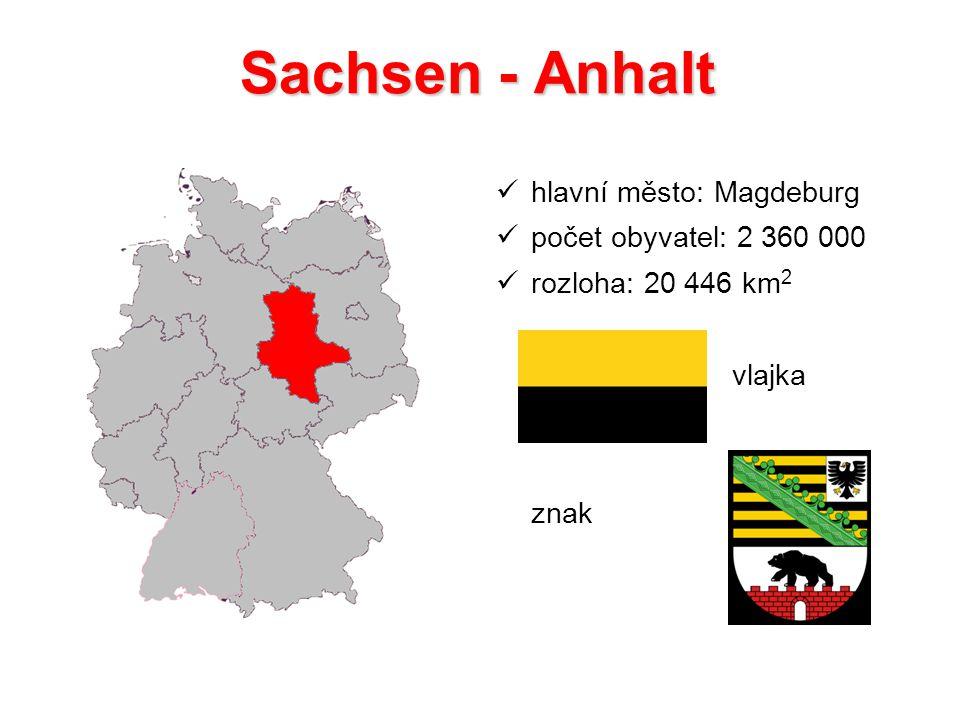 Sachsen - Anhalt hlavní město: Magdeburg počet obyvatel: 2 360 000