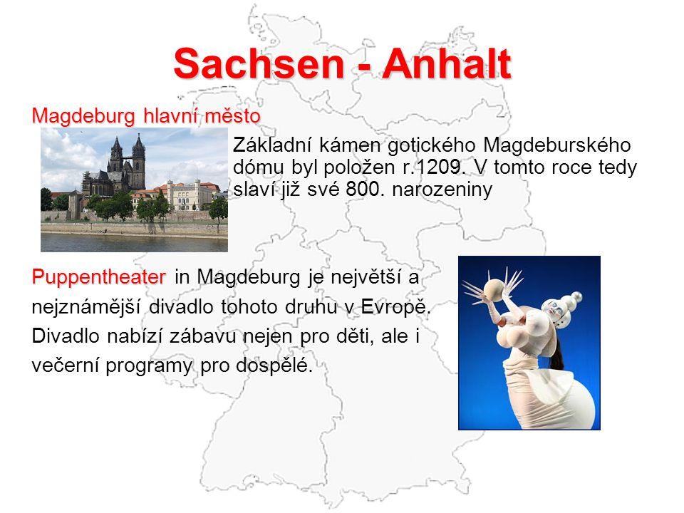 Sachsen - Anhalt Magdeburg hlavní město