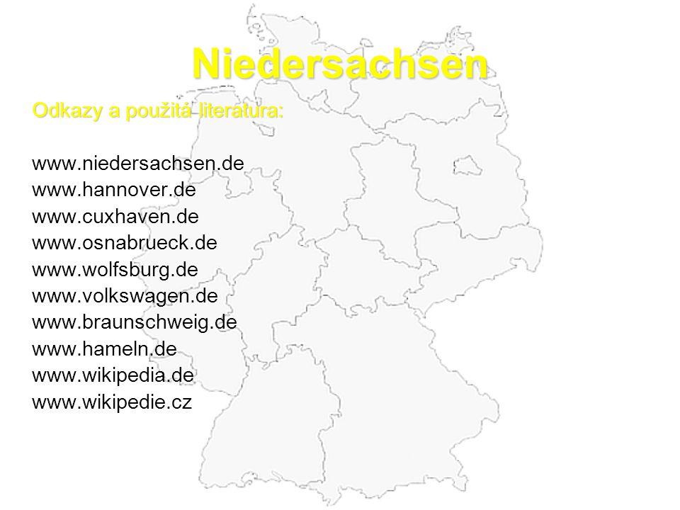 Niedersachsen Odkazy a použitá literatura: www.niedersachsen.de