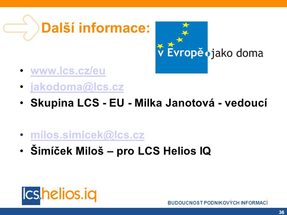 Další informace: www.lcs.cz/eu jakodoma@lcs.cz