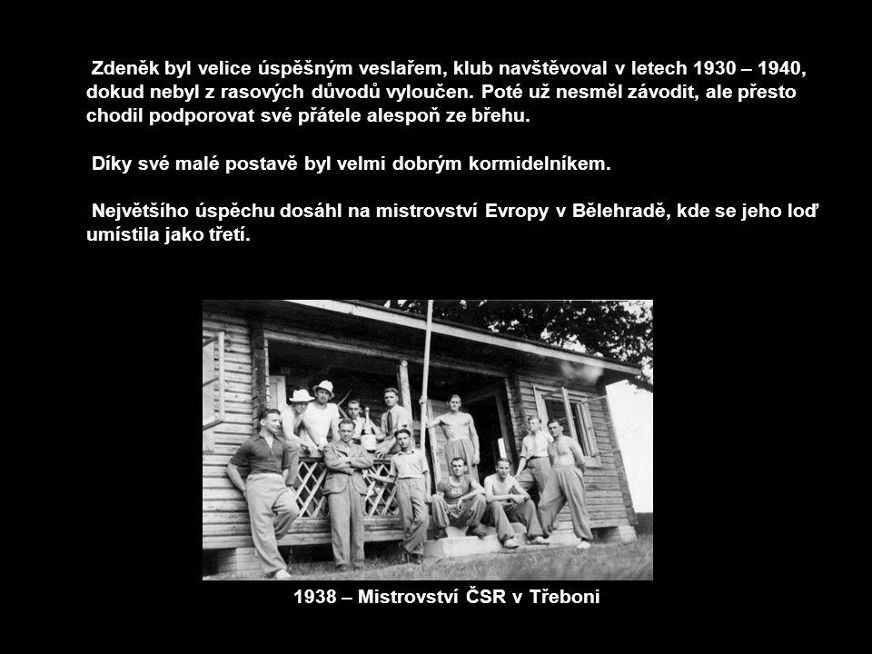Zdeněk byl velice úspěšným veslařem, klub navštěvoval v letech 1930 – 1940, dokud nebyl z rasových důvodů vyloučen. Poté už nesměl závodit, ale přesto chodil podporovat své přátele alespoň ze břehu.