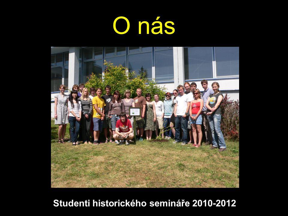 Studenti historického semináře 2010-2012