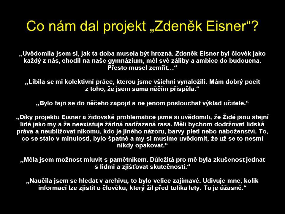 """Co nám dal projekt """"Zdeněk Eisner"""