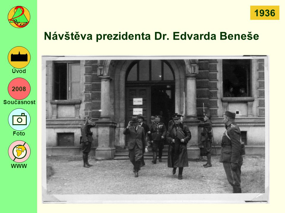 Návštěva prezidenta Dr. Edvarda Beneše