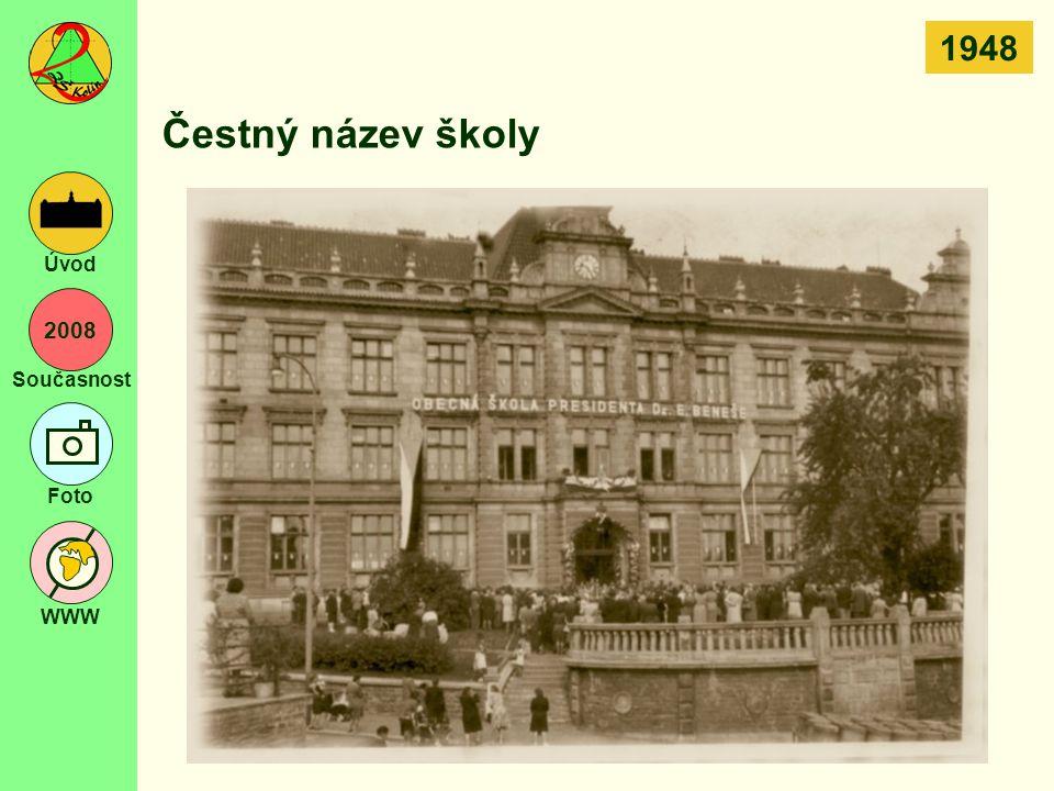 1948 Čestný název školy