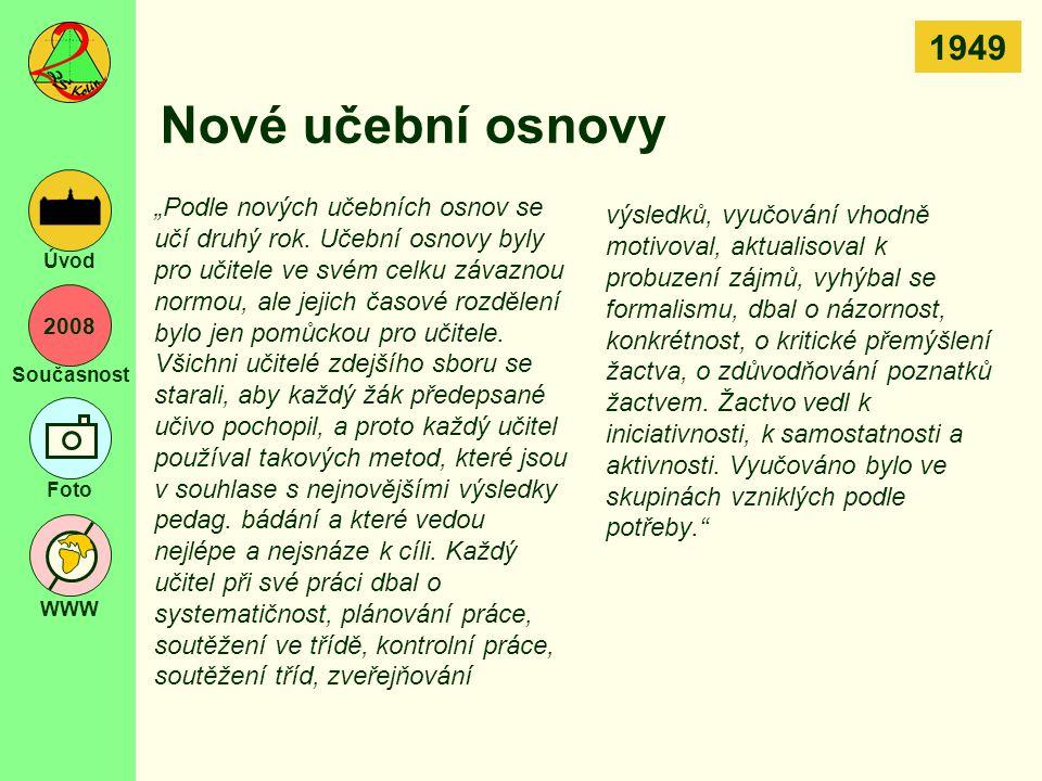 1949 Nové učební osnovy.