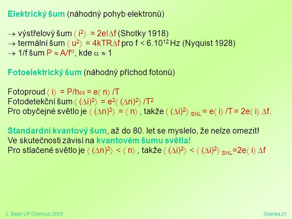 Elektrický šum (náhodný pohyb elektronů)