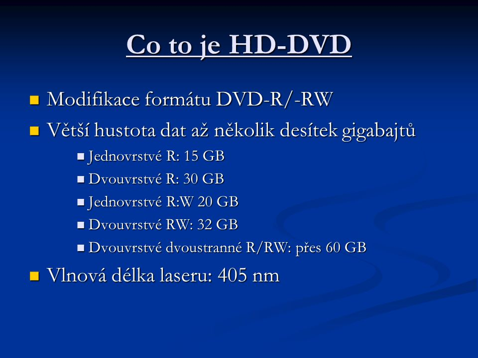 Co to je HD-DVD Modifikace formátu DVD-R/-RW