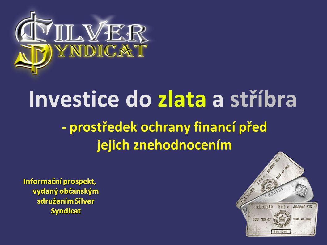 Investice do zlata a stříbra