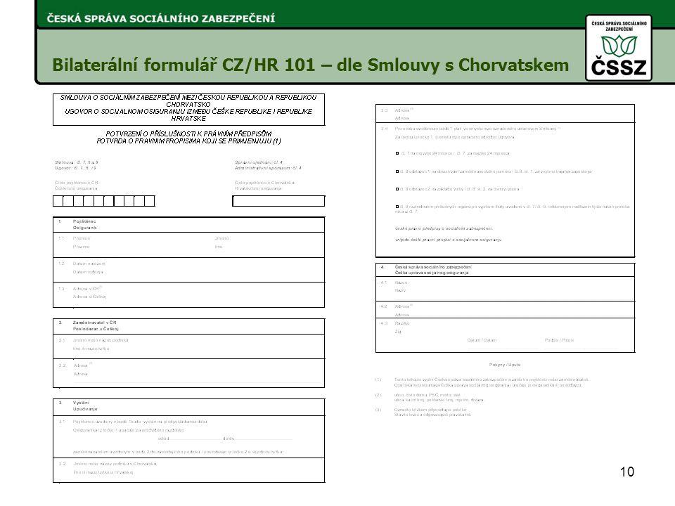Bilaterální formulář CZ/HR 101 – dle Smlouvy s Chorvatskem