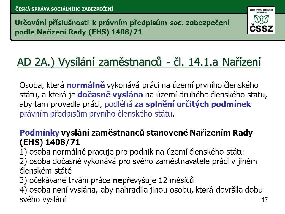 AD 2A.) Vysílání zaměstnanců - čl. 14.1.a Nařízení