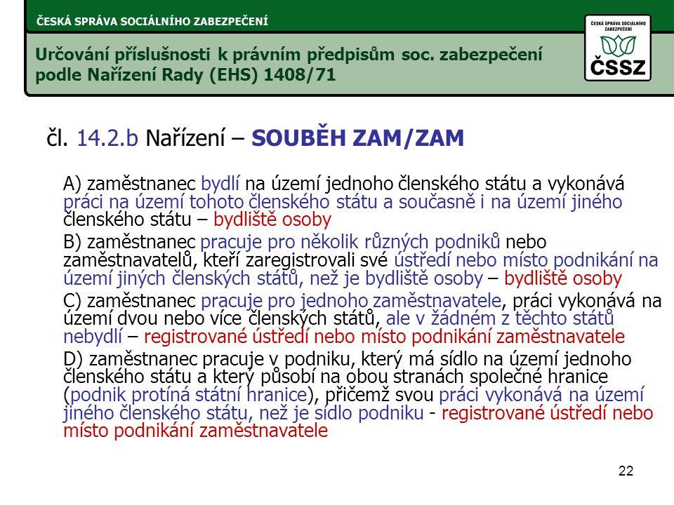 čl. 14.2.b Nařízení – SOUBĚH ZAM/ZAM