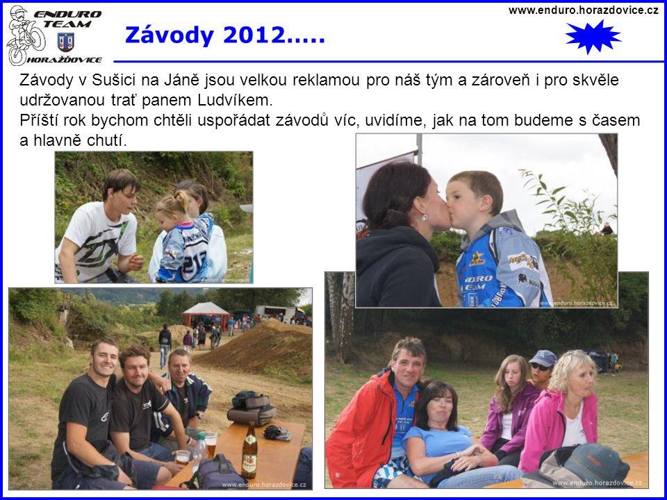 www.enduro.horazdovice.cz Závody 2012…..