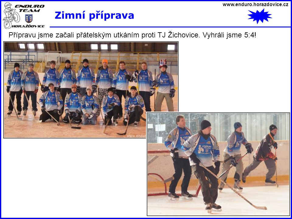 www.enduro.horazdovice.cz Zimní příprava.