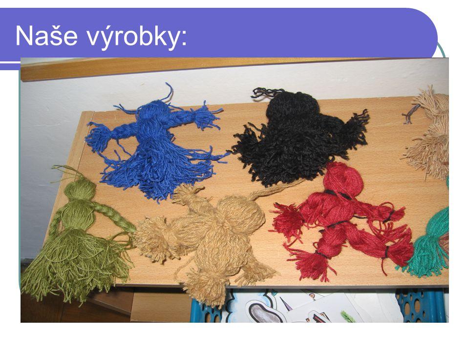 Naše výrobky: