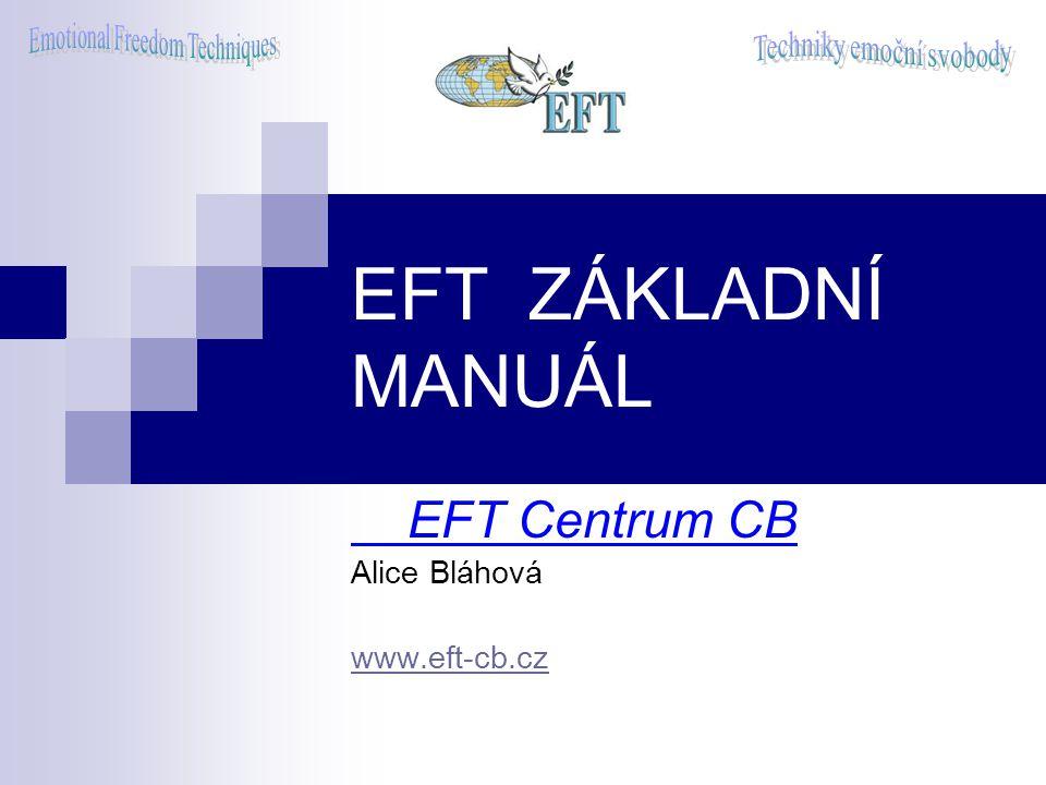 EFT Centrum CB Alice Bláhová www.eft-cb.cz