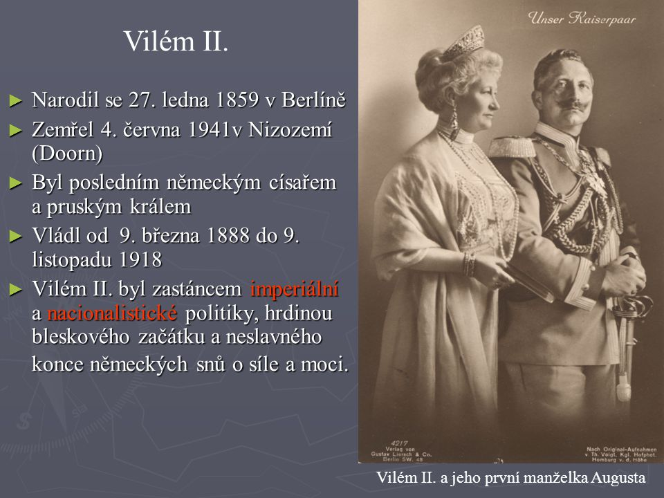 Vilém II. a jeho první manželka Augusta