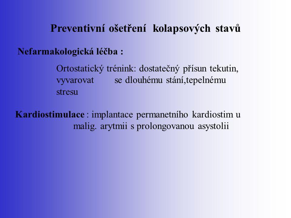 Preventivní ošetření kolapsových stavů
