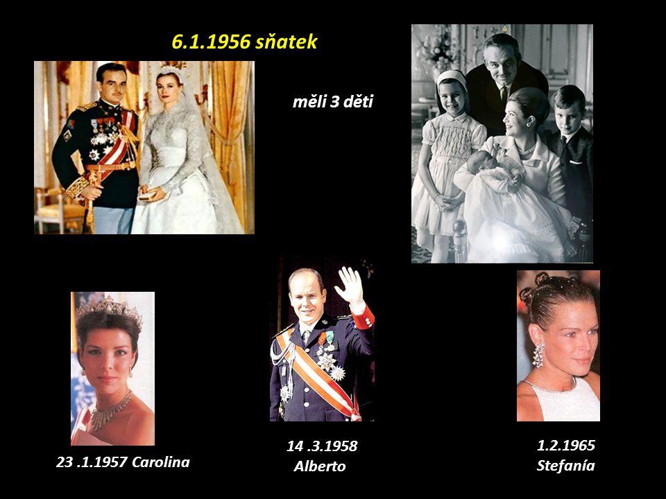 6.1.1956 sňatek měli 3 děti 14 .3.1958 1.2.1965 Stefanía Alberto