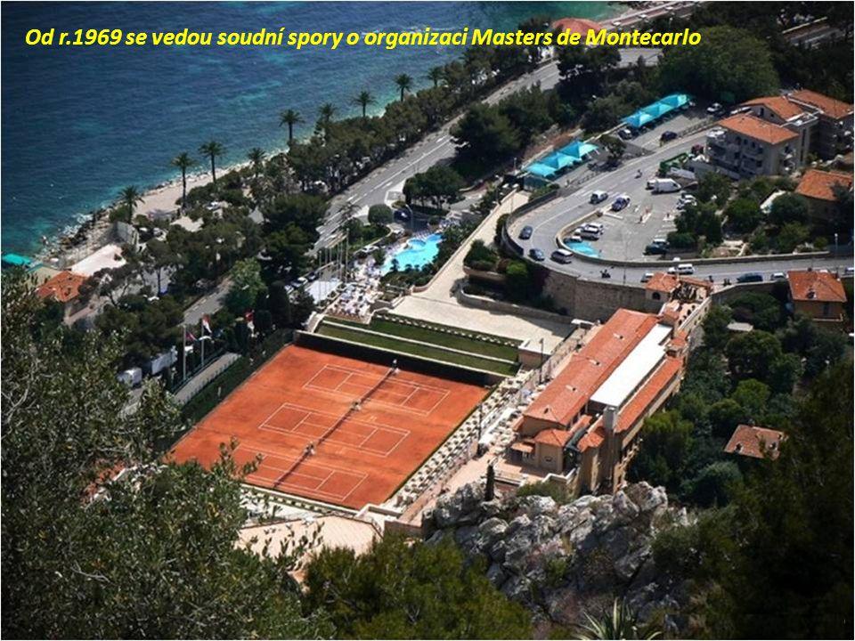 Od r.1969 se vedou soudní spory o organizaci Masters de Montecarlo
