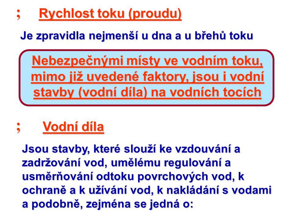 ; ; Rychlost toku (proudu)