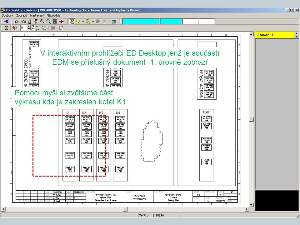 V interaktivním prohlížeči ED Desktop jenž je součástí EDM se příslušný dokument 1. úrovně zobrazí