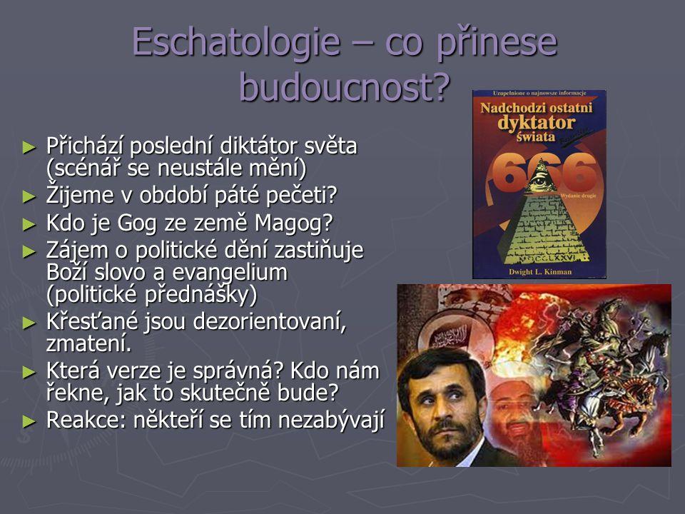 Eschatologie – co přinese budoucnost